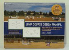 Jump Course Design Manual by Susan D. Tinder