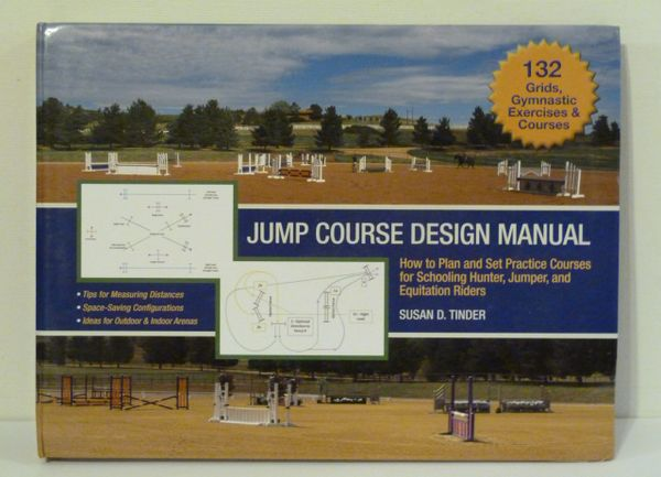 Jump Course Design Manual by Susan D. Tinder
