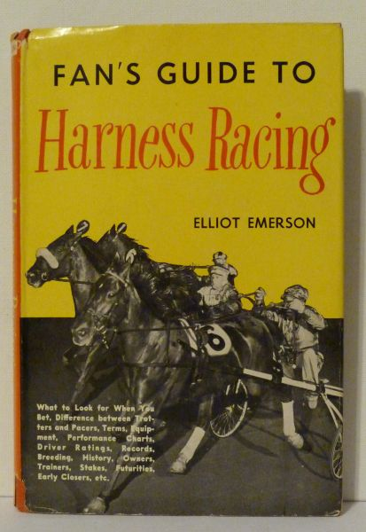 Fan's Guide to Harness Racing by Elliot Emerson