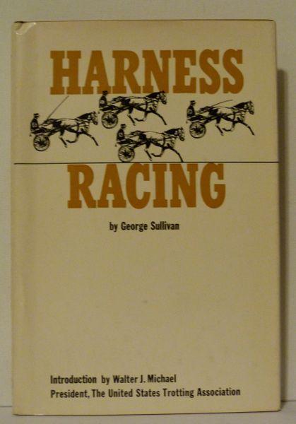 Harness Racing by George Sullivan