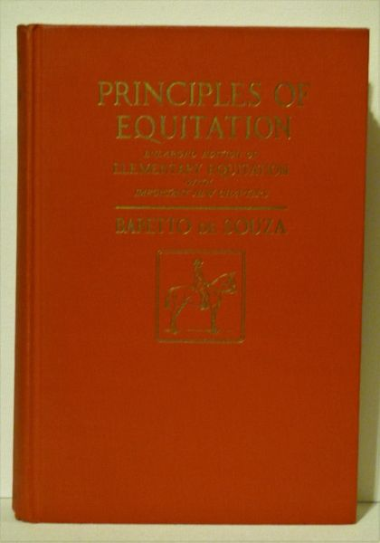 Principles of Equitation by Baretto De Souza