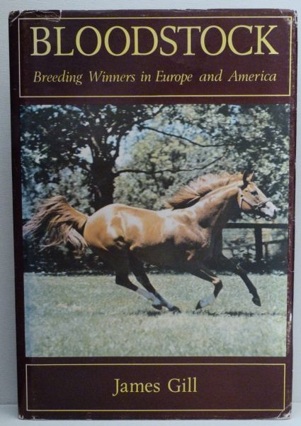 Bloodstock Breeding Winners in Europe and America by James Gill