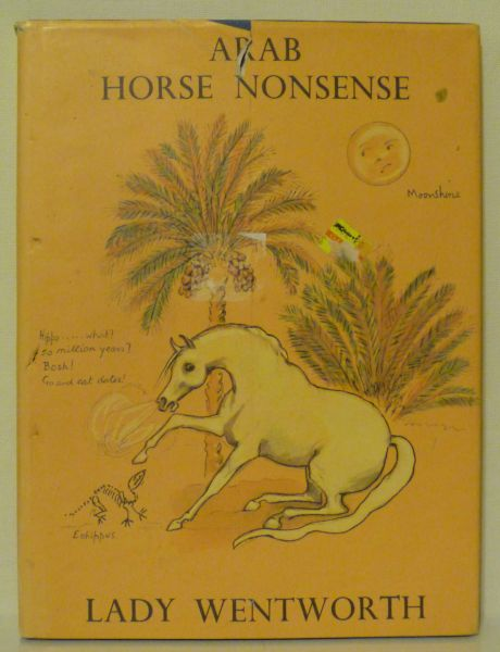 Arab Horse Nonsense by Lady Wentworth