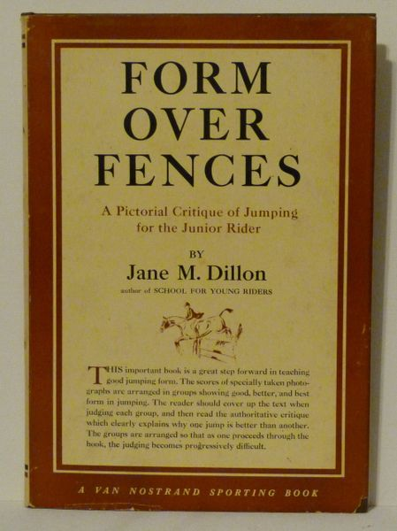 Form Over Fences by Jane M. Dillon Pictorial Critique of Jumping