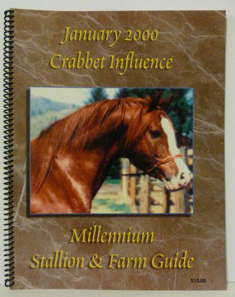 Crabbet Influence Millennium Stallion & Farm Guide