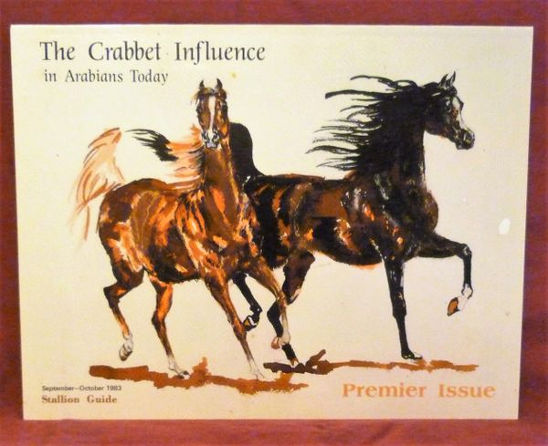 CRABBET INFLUENCE in ARABIANS TODAY Premier Issue Stallion Guide