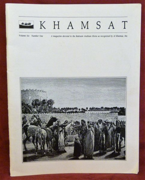 KHAMSAT Bedouin Arabian Horse Magazine by Al Khamsa vol. 6 number 1 1989