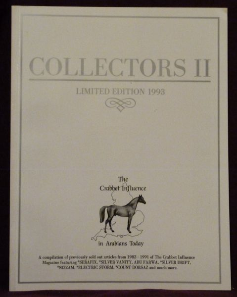 COLLECTORS II Limited Edition 1993 The Crabbet Influence in Arabians Today