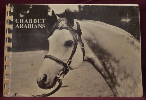 Crabbet Arabians by Cecil Covey Pictorial Collection of Crabbet Arabian Horses