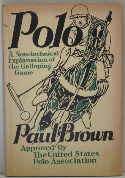 POLO A Non-Technical Explanation of the Galloping Game written and illustrated by Paul Brown