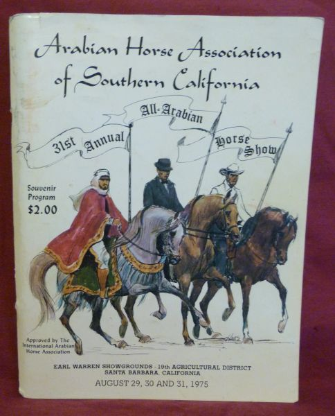 Arabian Horse Association of Southern California 31st Annual Horse Show Program 1975
