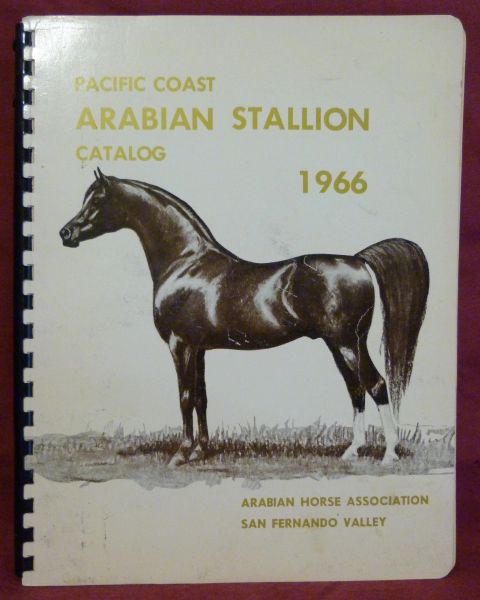 Pacific Coast Arabian Stallion Catalog 1966