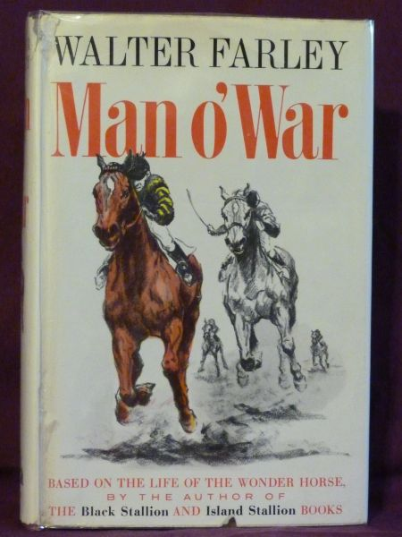 MAN O' WAR by Walter Farley author of the Black Stallion series Hard cover w/DJ
