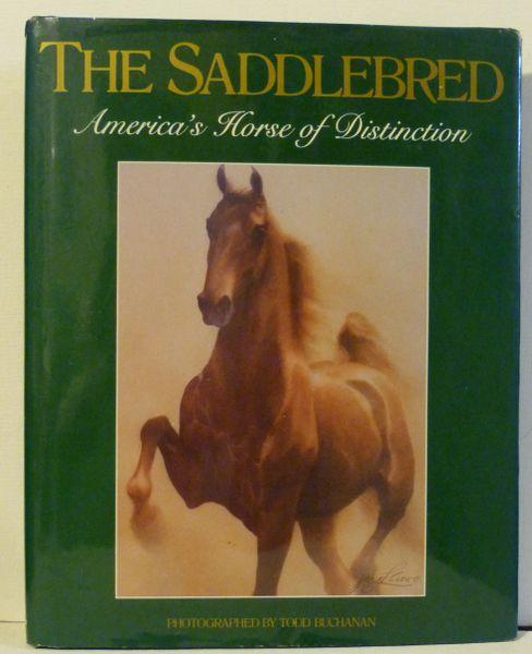 THE SADDLEBRED American's Horse of Distinction
