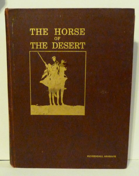 The Horse of the Desert by W.R. Brown*** Deluxe, Numbered, limited edition***