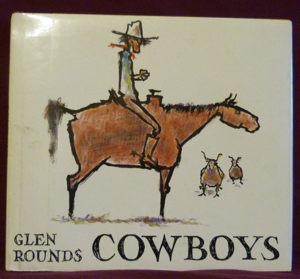 COWBOYS written and illustrated by GLEN ROUNDS