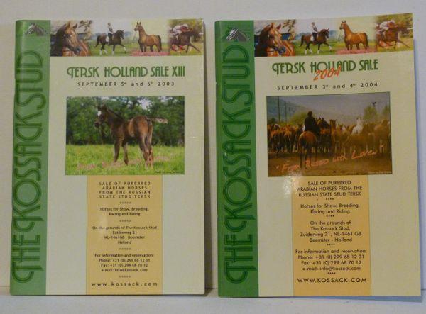 Two Sale Catalogs TERSK HOLLAND SALE RUSSIAN ARABIAN HORSES Kossack Stud 2003-2004