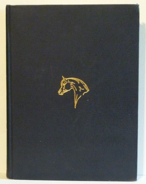 The Arabian Horse His Country and People by Major-General Tweedie