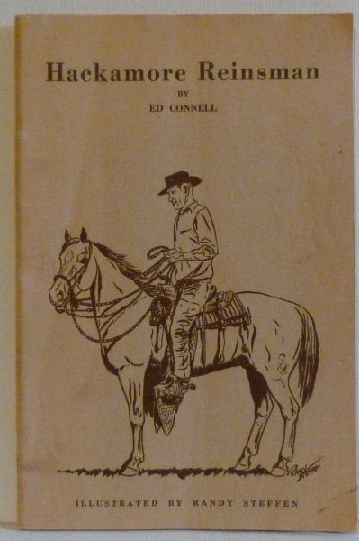 HACKAMORE REINSMAN by Ed Connell illustrated by Randy Steffen