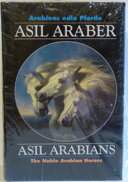ASIL ARABIANS The Noble Arabian Horses - Volume V