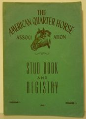 AQHA Stud Book and Registry Vol. 1 Number 3 1945