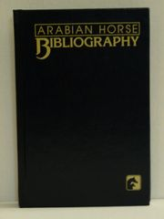 Arabian Horse Bibliography