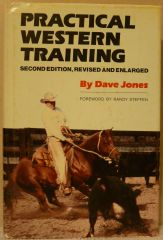 Practical Western Training revised by Dave Jones