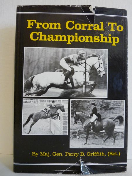 From Corral to Championship by Perry B. Griffith