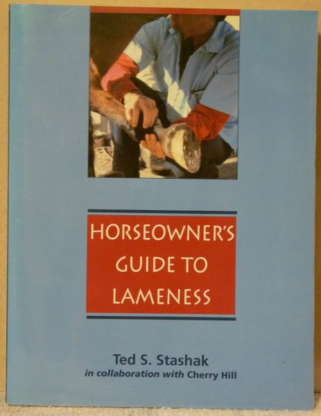 Horseowners Guide to Lameness by Ted Stashak