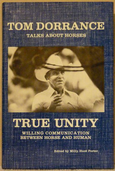 Tom Dorrance Talks About Horses TRUE UNITY