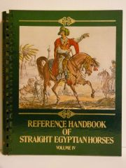 Reference Handbook of Straight Egyptian Horses IV