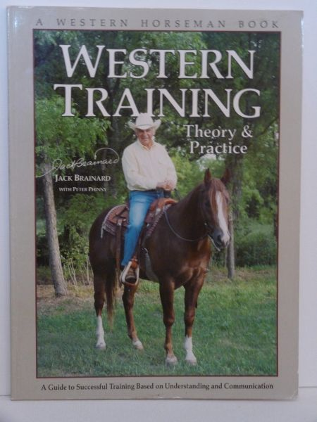 Western Training Theory and Practice by Jack Brainard