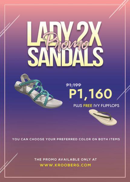 Lady 2X Promo + Free IVY Flipflops