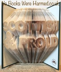 Scottish & Proud : hand folded book art ♥