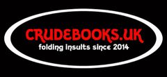 Click to view : : Crude Books by No Books Were Harmed.co.uk : : Hand folded book art insults