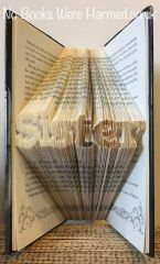 """Sister"" : : Mini sized, clear lettering : : Non-cut book art"