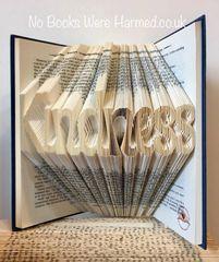 Kindness : : Hand folded, non cut book art