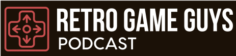 Retro Game Guys Podcast
