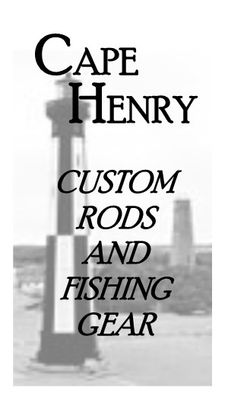 Cape Henry Custom Rods and Fishing Gear