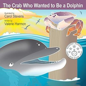The Crab Who Wanted to Be a Dolphin, an illustrated children's picture book, storybook, for kids.