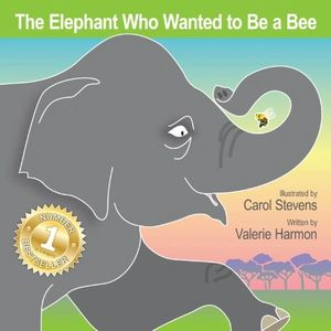 The Elephant Who Wanted to Be a Bee, an illustrated children's picture book, storybook, for kids.
