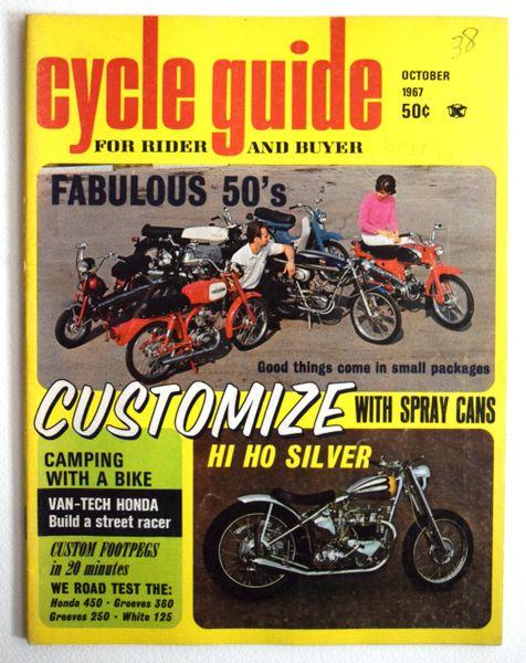 """VanTech Honda Build A Street Racer"" by Bob Braverman - Cycle Guide (October 1967)"