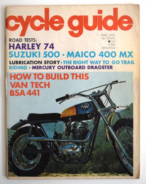 """How To Build This VanTech BSA 441"" by Bob Braverman - Cycle Guide (April 1970)"
