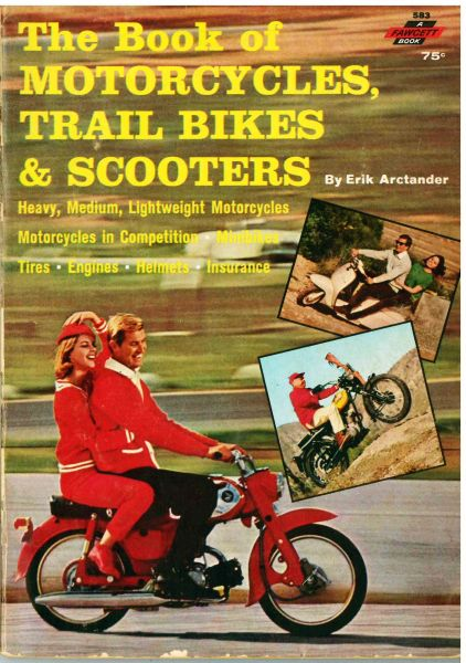"""Competition Motorcycles 1965"" The Book of Motorcycles, Trail Bikes & Scooters by Erik Archtander 1965"
