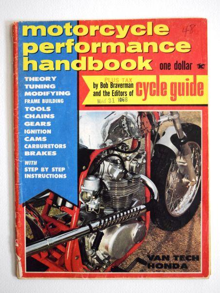 """Two Wheeled Ferraris"" By Bob Braverman - Motorcycle Performance Handbook (May 1968)"