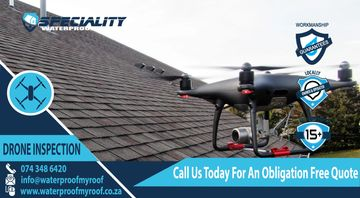 Drone Roof Inspections Pretoria, Roof Leak, Roof Waterproofing Pretoria, Roof Waterproof Centurion