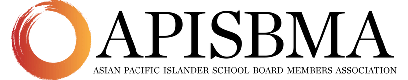 Asian Pacific Islander  School Board Member Association