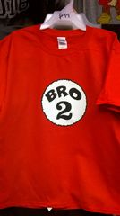 Adult BRO-2 T-Shirts