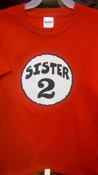 Adult SISTER-2 T-Shirts
