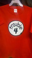 Kid's TROUBLE-4 T-Shirts